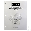 Maintenance & Service Manual, Club Car DS Gas & Electric 01-02