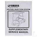 Service Manual Supplement, Yamaha Drive2 & Drive, Fuel Injection System